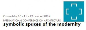 201409_int congres spain_symbolic spaces of the modernity
